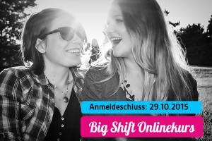 Sichere dir rechtzeitig deinen Platz im Big Shift Onlinekurs